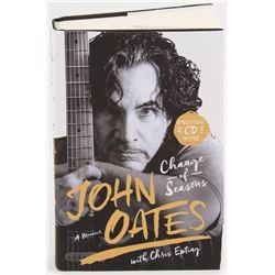 """John Oates Signed """"Change of Seasons: A Memoir"""" Hardcover Book (Beckett COA)"""