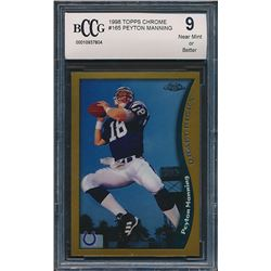 1998 Topps Chrome #165 Peyton Manning RC (BCCG 9)