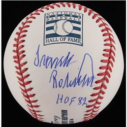 "Frank Robinson Signed Hall of Fame OML Baseball Inscribed ""HOF 82"" (MLB Hologram  Fanatics Hologram)"