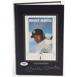 """Mickey Mantle Signed """"My Favorite Summer 1956"""" Hardcover Book (PSA LOA)"""