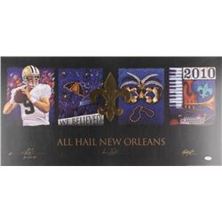 "Drew Brees, Sean Payton  Michael Hunt Signed ""All Hail New Orleans"" 17x33.75 Lithograph Inscribed ""S"
