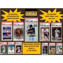 ICON AUTHENTIC  100X DOUBLE GRADED CARD  MYSTERY BOX SERIES 3 Guaranteed Mike Trout PSA/DNA Card 100