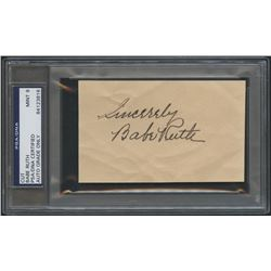 "Babe Ruth Signed Cut Inscribed ""Sincerely"" (PSA Encapsulated)"