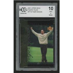 2001 Upper Deck Tiger's Tales #TT19 Tiger Woods (BCCG 10)