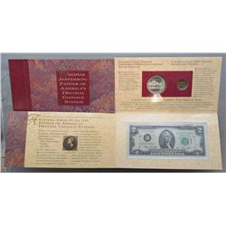 THOMAS JEFFERSON COINAGE & CURRENCY SET