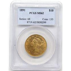 1891 P $10 GOLD LIBERTY PCGS MS62
