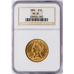 1892 $10 Liberty Head Eagle Gold Coin NGC MS61