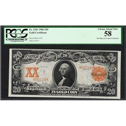 1906 $20 Gold Certificate Note Fr.1181 PCGS Choice About New 58