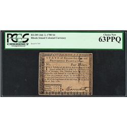 July 2, 1780 $4 Rhode Island Colonial Currency Note RI-285 PCGS Choice New 63PPQ