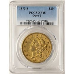 1873-S Open 3 $20 Liberty Head Double Eagle Gold Coin PCGS XF45