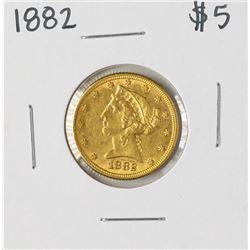 1882 $5 Liberty Head Half Eagle Gold Coin