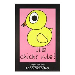 """""""Chicks Rule!"""" Fine Art Litho Poster Hand Signed by Renowned Pop Artist Todd Goldman."""