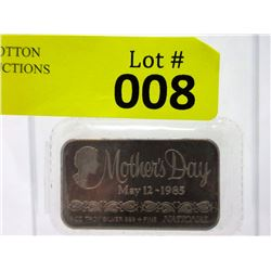 1 Oz. .999 Fine Silver 1985 Mother's Day Bar