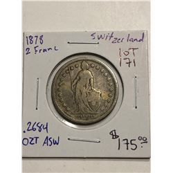 Very Rare Early 1878 Switzerland Silver 2 Francs .2684oz ASW