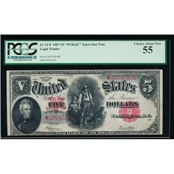 1907 $5 Legal Tender PCBLIC Error Star Note PCGS 55