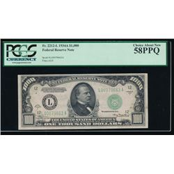 1934A $1000 San Francisco Federal Reserve Note PCGS 58PPQ