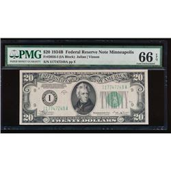 1934B $20 Minneapolis Federal Reserve Note PMG 66EPQ