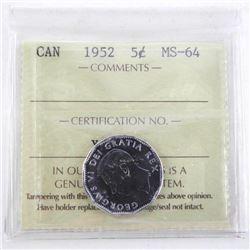 1952 Canada 5 cent MS64. ICCS