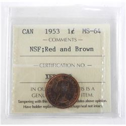 Canada 1953 One Cent. MS64. NSF Red and Brown. ICC
