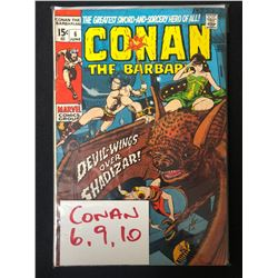 CONAN THE BARBARIAN #6/ 9/ 10 (MARVEL COMICS)