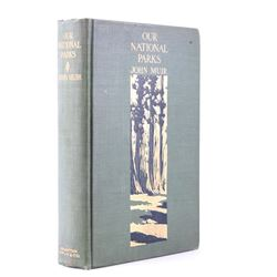 Our National Parks by John Muir 1904