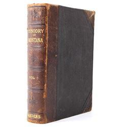 History of Montana; Sanders, Volume I; 1913