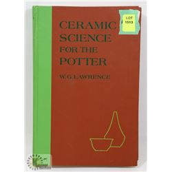 106) CERAMIC SCIENCE FOR THE POTTER, SIGNED BY