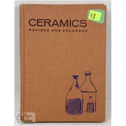 107) CERAMICS REVISED AND ENLARGED BOOK SIGNED BY