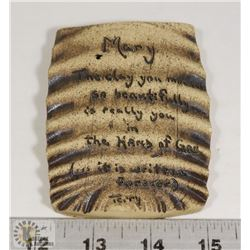 101) PERSONALIZED CLAY INSCRIPTION TO MARY FROM A