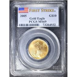 2005 $10 GOLD EAGLE  PCGS MS-69 FIRST STRIKE