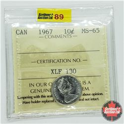 Canada Ten Cent 1967 (ICCS Cert MS-65)