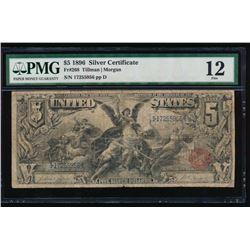 1896 $5 Silver Certificate PMG 12