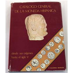 Alvarez Burgos: Catalogo General de la Moneda Hispanica desde sus Orígenes hasta el Siglo V