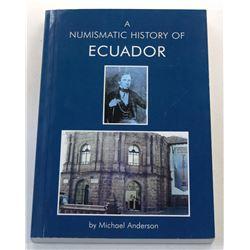 Anderson: A Numismatic History of Ecuador