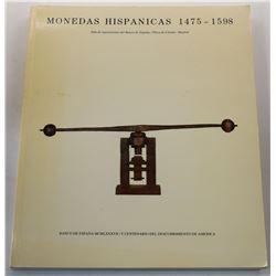 Anes: Monedas Hispanicas: 1475-1598: Sala de exposiciones del Banco de España, Plaza de Cibeles, Mad