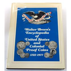 Breen: Walter Breen's Encyclopedia of United States and Colonial Proof Coins 1722-1989
