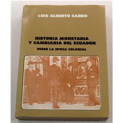 Carbo: Historia Monetaria y Cambiaria del Ecuador desde la Epoca Colonial