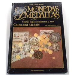 Cunietti-Ferrando: Monedas y Medallas: Cuarto siglos de historia y arte
