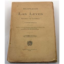 Estrada Paniagua: Recompilación de Las Leyes de la República de Guatemala 1898-1899
