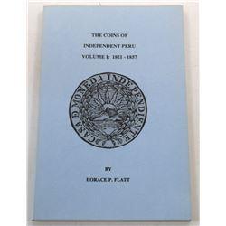 Flatt: (Signed) The Coins of Independent Peru, Volumes 1 through 6