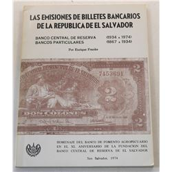 Franke: (Signed) The Banknotes of the Republica of El Salvador (English and Spanish editions)