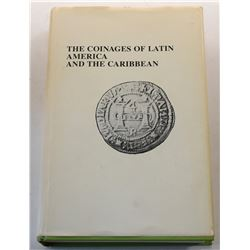 Furber: The Coinages of Latin America and the Caribbean