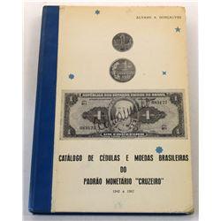 """Gonçalves: Catálogo de Cédulas e Moedas Brasileiras do Padrão Monetário """"Cruzeiro"""" 1942 a 1967"""