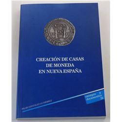 González Gutiérrez: Creación de Casas de Moneda en Nueva España