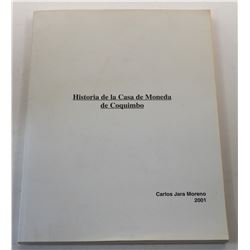 Jara Moreno: (Signed) Historia de la Casa de Moneda de Coquimbo