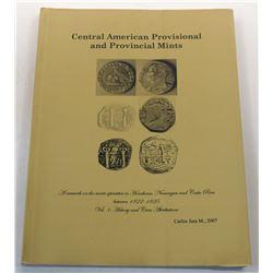 Jara Moreno: Central American Provisional and Provincial Mints