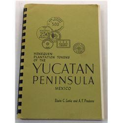 Leslie: Henequen Plantation Tokens of the Yucatan Peninsula Mexico