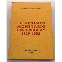 Lezama: El Regimen Monetario Del Uruguay 1829-1955