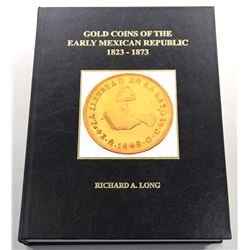 Long: Gold Coins of the Early Mexican Republic 1823-1873