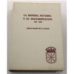 Marin de la Salud: La Moneda Navarra y su Documentation 1513 - 1838